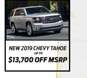 New 2019 Chevrolet Tahoe*Up to $12,900 off MSRP
