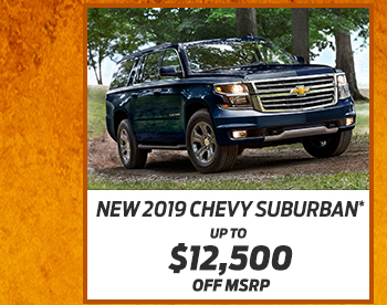 New 2019 Chevy Suburban*