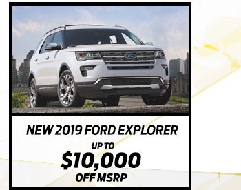 New 2019 Ford Explorer*  Up to $10,000 off MSRP