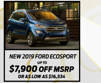 New 2019 Ford EcoSport*  Up to $7,900 off MSRP  Or As low as $16,534