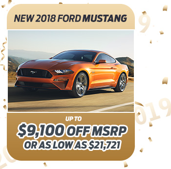 New 2018 Ford Mustang                              Up to $9,100 off MSRP                                                          Or as low as $21,721