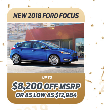 New 2018 Ford Focus                              Up to $8,200 off MSRP                                                          Or as low as $12,984