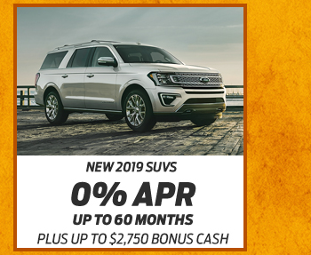 New 2019 SUVs 0% APR Up to 60 monthsPlus up to 2,750 Bonus Cash